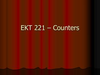 EKT 221 – Counters