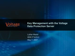 Key Management with the Voltage Data Protection Server
