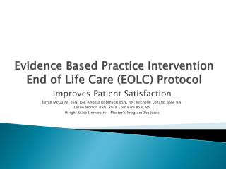 Evidence Based Practice Intervention  End of Life Care (EOLC) Protocol