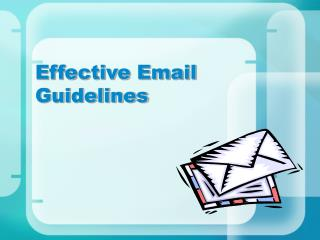 Effective Email Guidelines