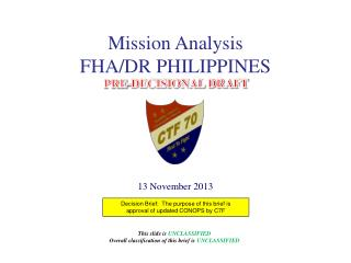 Decision Brief:  The purpose of this brief is approval of updated CONOPS by C7F