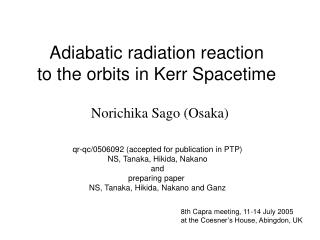 Adiabatic radiation reaction to the orbits in Kerr Spacetime