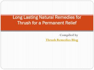 Long Lasting Natural Remedies for Thrush