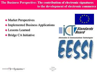 Market Perspectives  Implemented Business Applications  Lessons Learned  Bridge CA Initiative