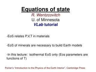Equations of state R. Wentzcovitch U. of Minnesota VLab  tutorial