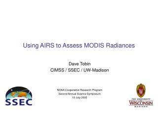 Using AIRS to Assess MODIS Radiances
