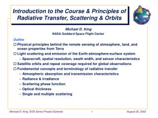 Introduction to the Course & Principles of Radiative Transfer, Scattering & Orbits