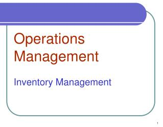 Operations Management Inventory Management