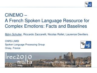 CINEMO �  A French Spoken Language Resource for Complex Emotions: Facts and Baselines
