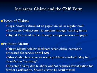 Insurance Claims and the CMS Form Types of Claims