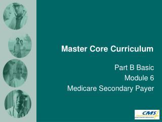 Master Core Curriculum