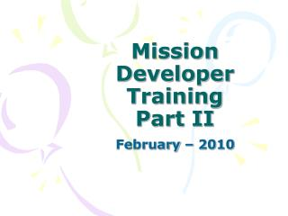 Mission Developer Training Part II