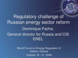 Regulatory challenge of Russian energy sector reform