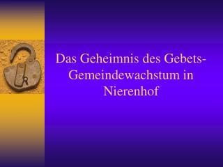 Das Geheimnis des Gebets- Gemeindewachstum in Nierenhof