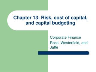 Chapter 13: Risk, cost of capital, and capital budgeting