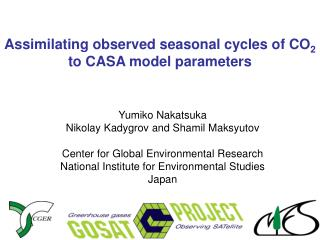 Assimilating observed seasonal cycles of CO 2  to CASA model parameters