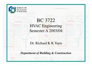 BC 3722 HVAC Engineering Semester A 2003/04