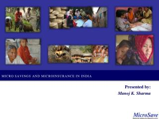 Micro savings and microinsurance in  india