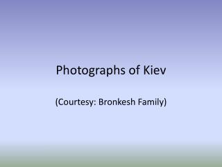 Photographs of Kiev