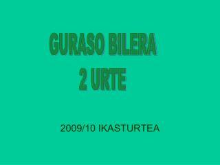 2009/10 IKASTURTEA