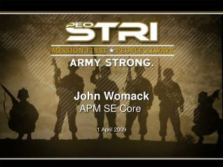 John Womack APM SE Core  1 April 2009