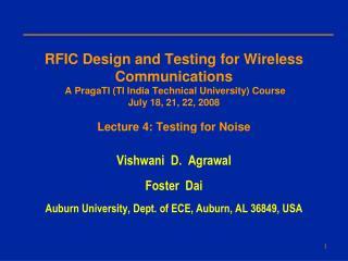 Vishwani  D.  Agrawal Foster  Dai Auburn University, Dept. of ECE, Auburn, AL 36849, USA
