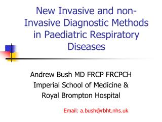 New Invasive and non-Invasive Diagnostic Methods in Paediatric Respiratory Diseases