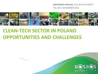 Clean-tech sector in Poland Opportunities and challenges