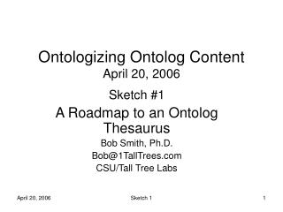 Ontologizing Ontolog Content April 20, 2006