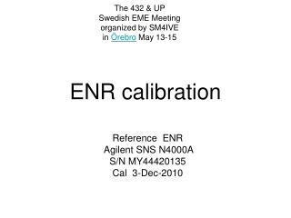 ENR calibration