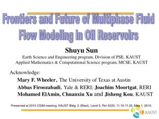 Frontiers and Future of Multiphase Fluid  Flow Modeling in Oil Reservoirs
