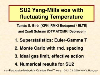 SU2 Yang-Mills eos with fluctuating Temperature