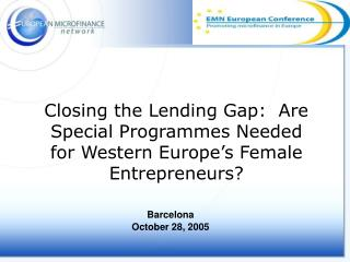Closing the Lending Gap:  Are Special Programmes Needed for Western Europe's Female Entrepreneurs?