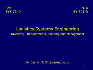 Logistics Systems Engineering Inventory - Requirements, Planning and Management