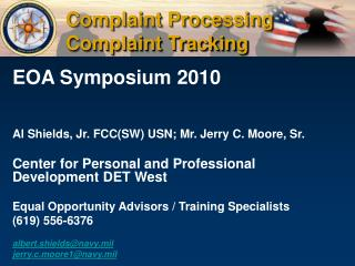 EOA Symposium 2010 Al Shields, Jr. FCC(SW) USN; Mr. Jerry C. Moore, Sr.