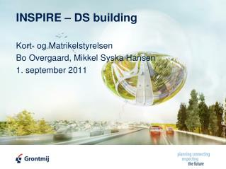 INSPIRE – DS building