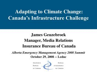 Adapting to Climate Change:  Canada's Infrastructure Challenge