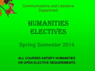 Communications and Literature  Department Humanities  Electives