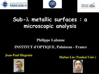 Sub- l  metallic surfaces : a microscopic analysis