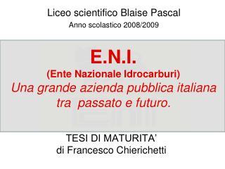 TESI DI MATURITA� di Francesco Chierichetti