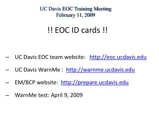 !! EOC ID cards !! UC Davis EOC team website:    eoc.ucdavis