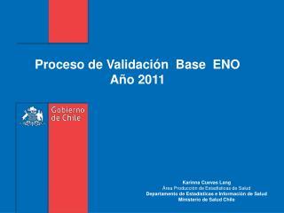 Proceso de Validación  Base  ENO Año 2011