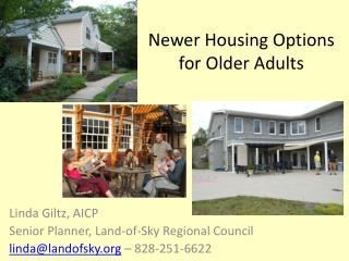 Newer Housing Options  for Older Adults
