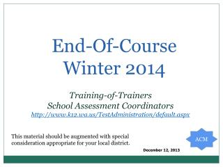 End-Of-Course Winter 2014