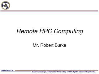 Remote HPC Computing