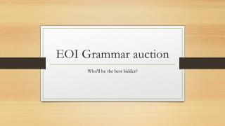 EOI Grammar auction