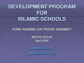 DEVELOPMENT PROGRAM  FOR  ISLAMIC SCHOOLS