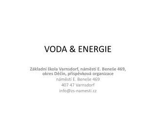 VODA  &  ENERGIE
