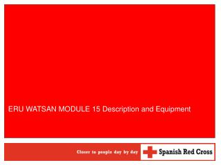 ERU WATSAN MODULE 15 Description and Equipment