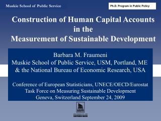 Barbara M. Fraumeni Muskie School of Public Service, USM, Portland, ME